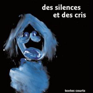 des silences et des cris - livre